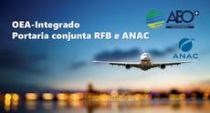 RFB E ANAC FIRMAM PARCERIA PARA AÇÕES DE FACILITAÇÃO NO TRANSPORTE AÉREO